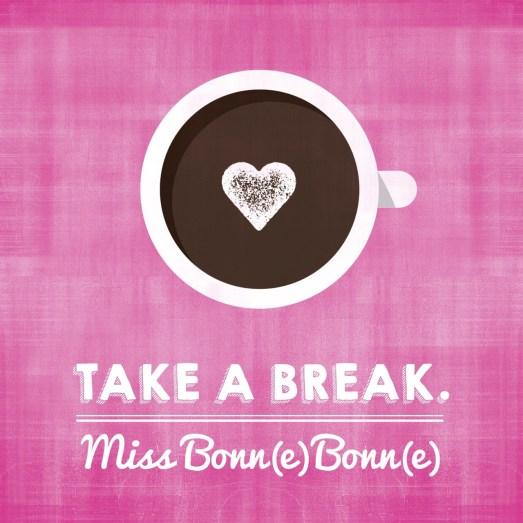 Missbonnebonne Pause Blogpause Kaffeepause