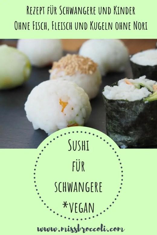 sushi rezept schwanger vegan kinder kugeln nigiri einfach foodblog