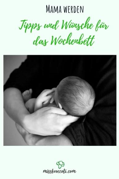Was Ich Frauen Für Das Wochenbett Wünsche Miss Broccoli