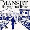 GERARD MANSET - Il voyage en solitaire