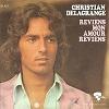 Christian Delagrange - Reviens mon amour, reviens