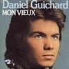 Daniel Guichard Mon vieux
