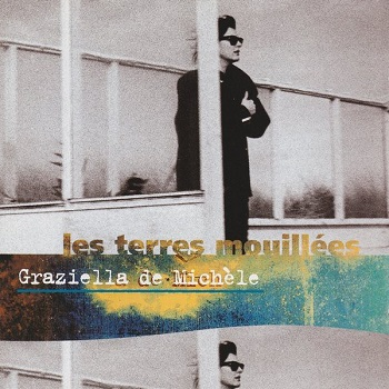 Les terres mouillées (LP, 1993)