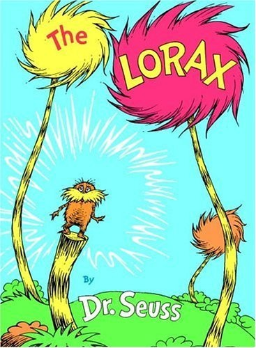 Cutting Down Ler Trees Once Lorax Book