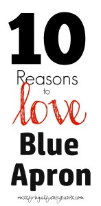 10 Reasons to Love Blue Apron - How I grew to love Blue Apron | missfrugalfancypants.com