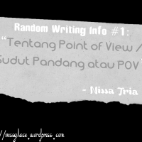 [Random Writing Info] Tentang Point of View (POV) atau Sudut Pandang