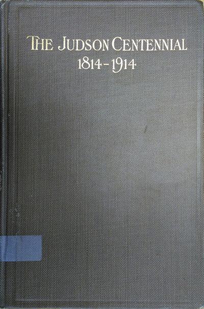 The Judson Centennial 1814-1914
