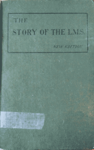 C. Silvester Horne, The Story of the L.M.S. with an Appendix Bringing the Story up to the Year 1904, new edn