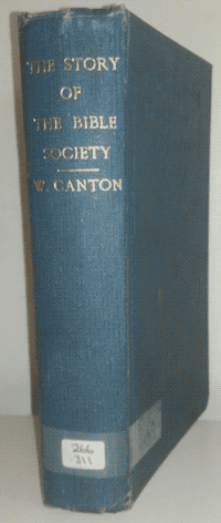 William Canton [1845-1926], The Story of the Bible Society