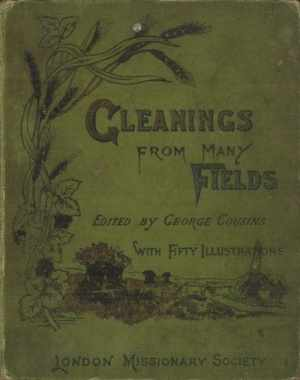 George Cousins [1842-?], Gleanings From Many Fields, 3rd edn.