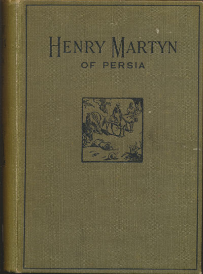 Jesse Page, Henry Martyn of India and Persia