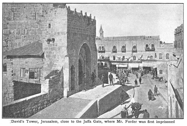 David's Tower, Jerusalem, close to the Jaffa Gate, where Mr Archibald Forder Was first imprisoned
