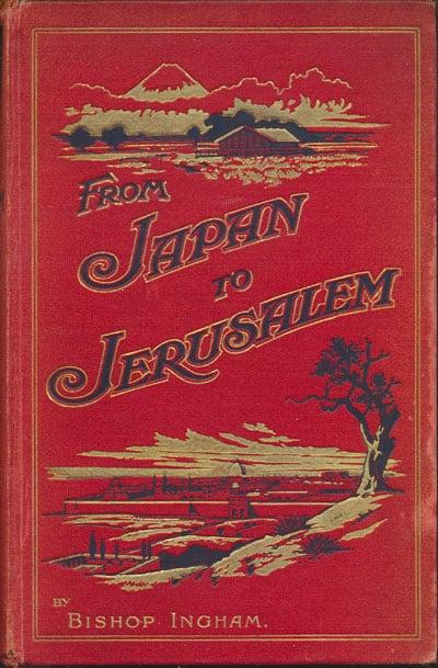 E. Graham Ingram [1851-1926], From Japan to Jerusalem