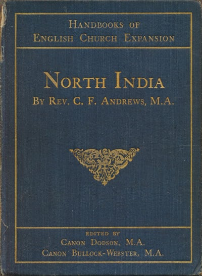 Cover: C.F. Andrews [1871-1940], North India. Handbooks of English Church Expansion