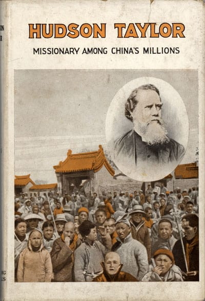 James Hudson Taylor. The Founder of the China Inland Mission