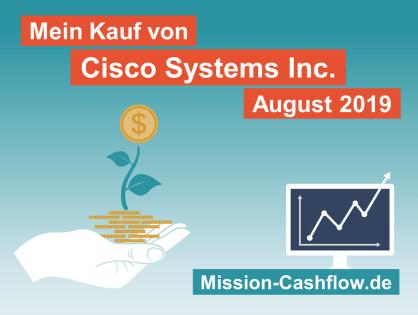 August 2019: Kauf von Cisco Systems Inc. (CSCO)