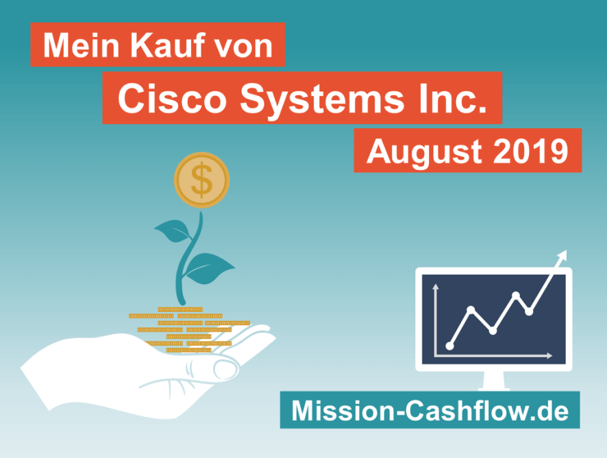August 2019: Kauf von Cisco Systems Inc. (CSCO)