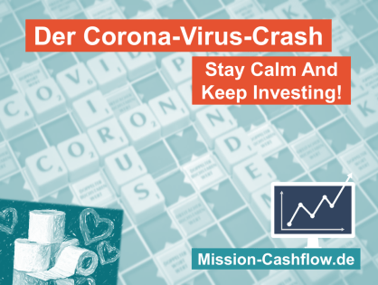 Der Corona-Virus-Crash: Stay Calm And Keep Investing!