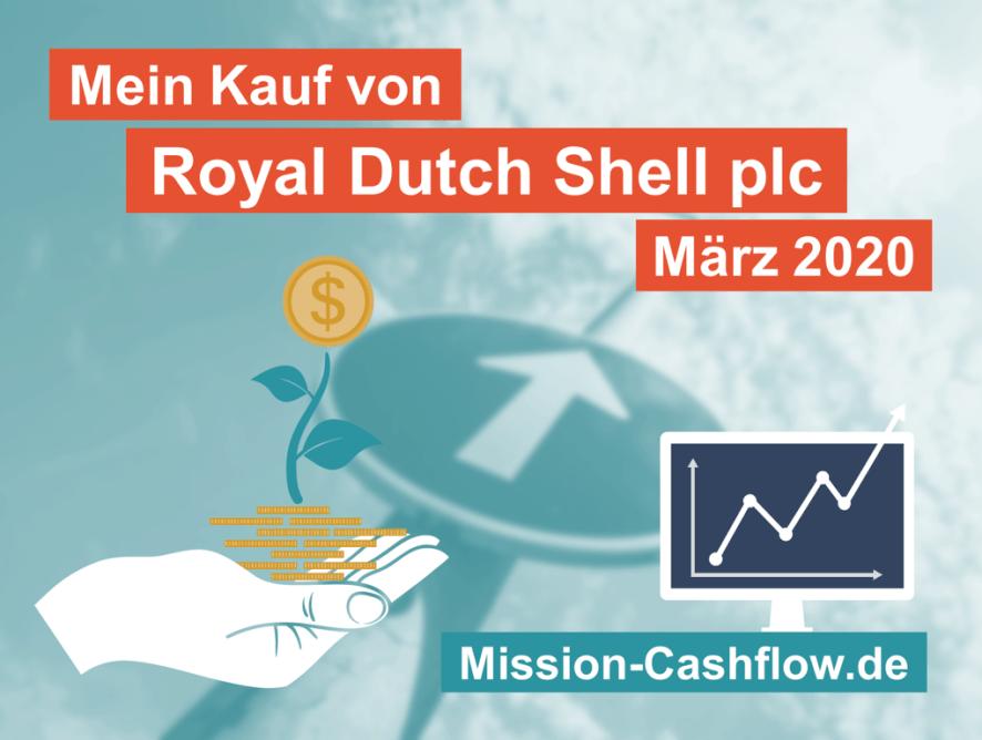 März 2020: Kauf von Royal Dutch Shell plc (RDSB)