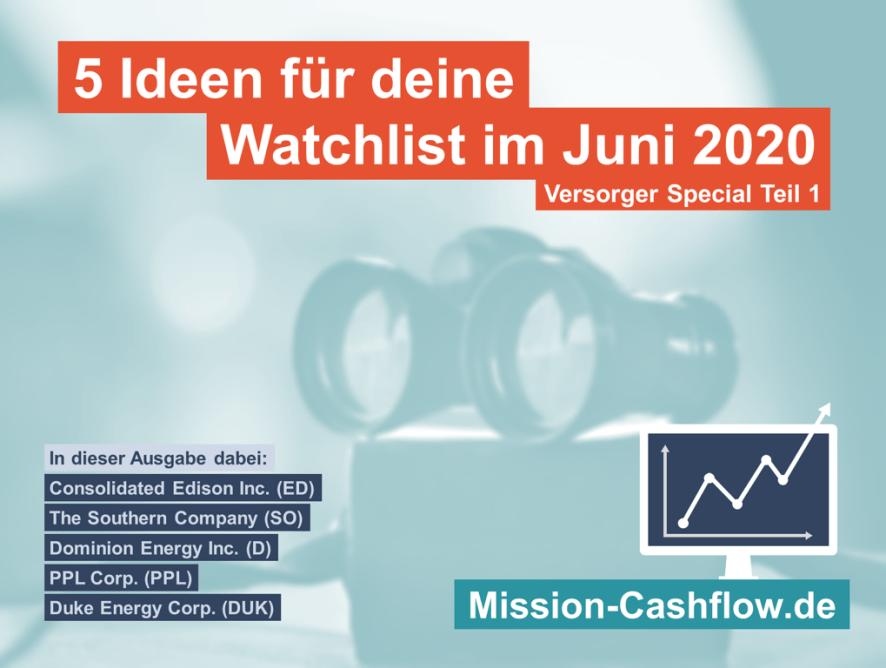 5 Ideen für deine Watchlist im Juni 2020 - Versorger Special Teil 1