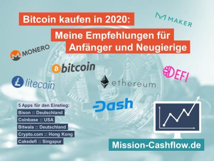 Bitcoin kaufen in 2020: Meine Empfehlungen für Anfänger und Neugierige