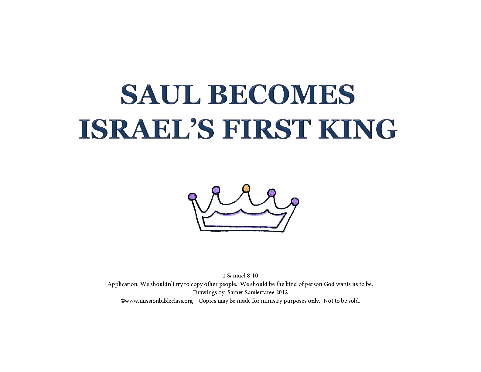 Saul Becomes Israel S First King