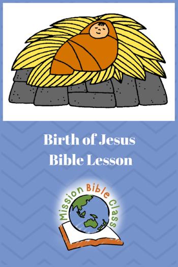 Birth Of Jesus Mission Bible Class