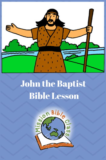 John The Baptist Mission Bible Class