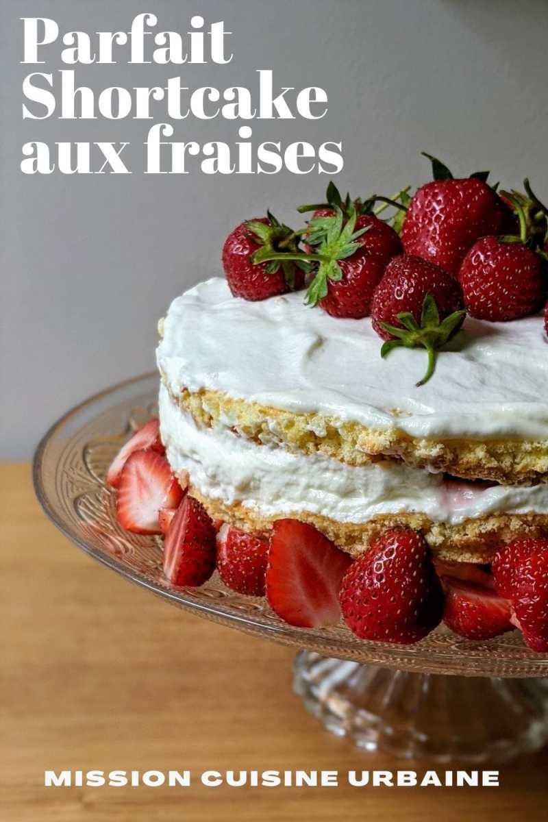 Shortcake aux fraises Mission Cuisine Urbaine