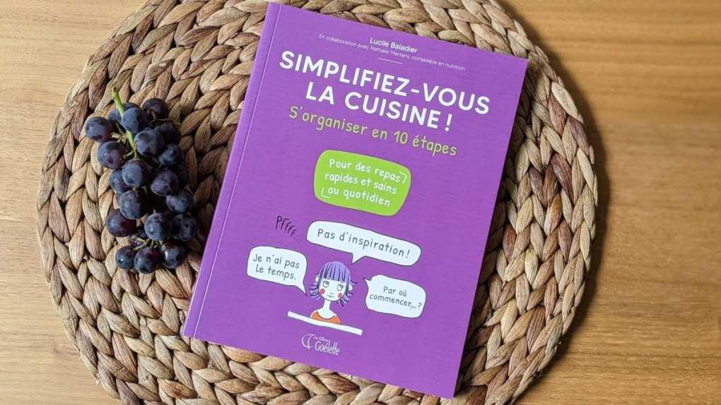 simplifier-vous la cuisine Lucie Baladier
