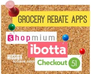 Grocery Rebate Apps for big savings!