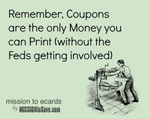 gotta love coupon humor! print coupons ecard on MissionToSave.com