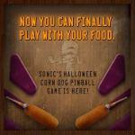 Sonic Corn Dog Pinball