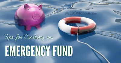 Follow these Tips for Creating an Emergency Fund. It could be a Financial lifesaver!