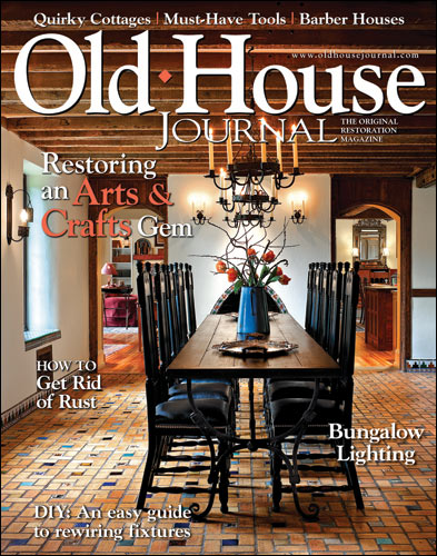 Old House Journal Magazine Subscription: $3.99 Per Year  2/1 Only!    Mission: To Save