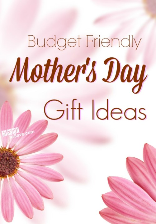Budget Friendly Mother's Day Gift Ideas