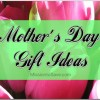 Mom Will Love These Thrifty Mother's Day Gift Ideas
