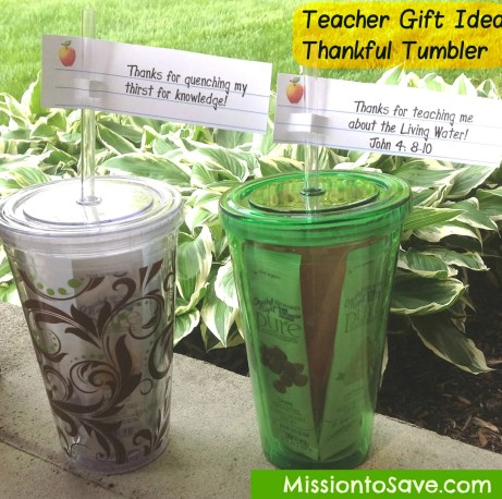 Thankful Tumblers make great (and frugal) Teacher Gifts