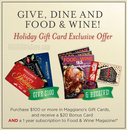 Maggiano's Bonus Gift Card Offer + Food and Wine Mag (or Refund ...