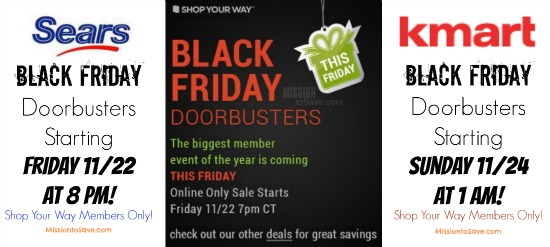 Sears and Kmart Start Black Friday Early Too!  See details on MissiontoSave.com
