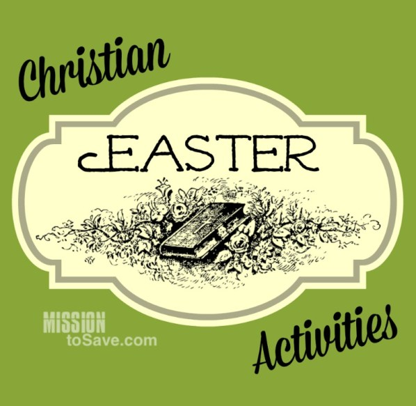 A roundup of Christian Easter Activities for the whole family.