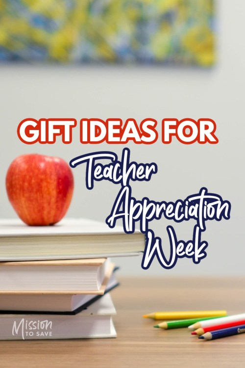 apple on books with text Gift Ideas for Teacher Appreciation Week