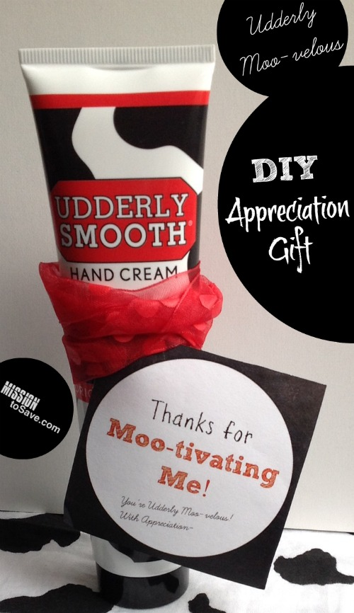 Mootivating Appreciation Gift Using Udderly Smooth And