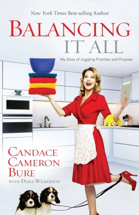 candace cameron bure balancing it all