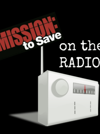 mission to save on the radio