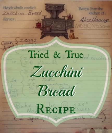 tried and true Zucchini Bread Recipe