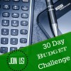 Join the 30 Day Budget Challenge #30DayBudgetBootcamp