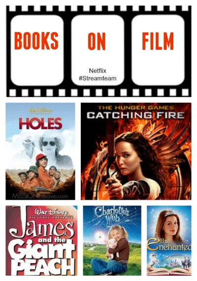 Books on Film - Make reading come to life! Netflix #StreamTeam