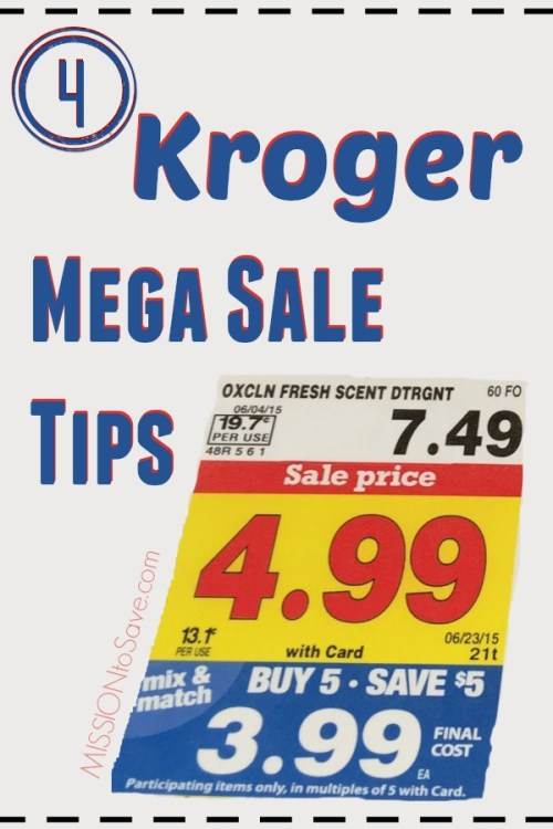 Follow these simple Kroger Mega Sale Tips and you will be on your way to saving more of your grocery budget!