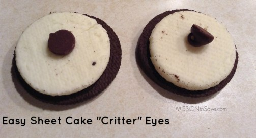 If you are making a Birthday cake in the shape of a character or animal , try these easy DIY sheet cake critter eyes for embellishment. (mmm Oreos!)